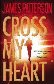 Cross My Heart (Alex Cross, Bk 21) (Audio CD) (Abridged)