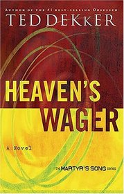 Heaven's Wager (Martyr's Song, Bk 2)