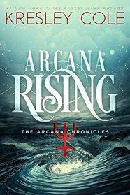 Arcana Rising (Arcana Chronicles, Bk 5)