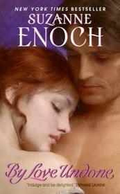 By Love Undone (Bancroft Brothers, Bk 1)