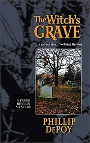 The Witch's Grave (Fever Devilin, Bk 2)