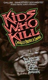 Kids Who Kill