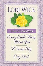 The Yellow Rose Trilogy: Every Little Thing About You / A Texas Sky / City Girl