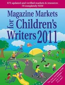 Magazine Markets for Children's Writers 2011
