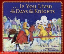 If You Lived In the Days of the Knights (If You)