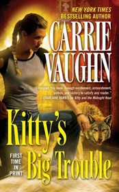 Kitty's Big Trouble (Kitty Norville, Bk 9)