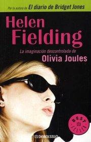 La imaginacion descontrolada de Olivia Joules / Olivia Joules and the Overactive Imagination (Best Seller) (Spanish Edition)