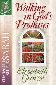 Walking in God's Promises - Character Studies on Sarah
