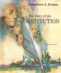 The Story of the Constitution (Cornerstones of Freedom (Library))