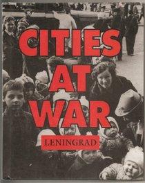 Leningrad (Cities at War)
