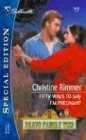 Fifty Ways To Say I'm Pregnant (Bravo Family Ties, Bk 13) (Silhouette Special Edition, No 1615)
