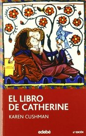 El libro de Catherine/ Catherine, called Birdy (Spanish Edition)
