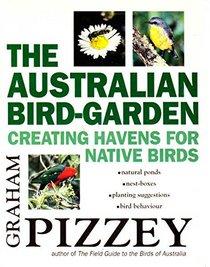 The Australian Bird-Garden: Creating Havens for Native Birds