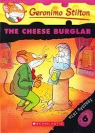 Geronimo Stilton: The Cheese Burglar (Mini Mystery #6)