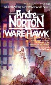Ware Hawk (Witch World: Estcarp, Bk 7)
