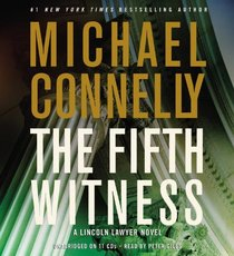 The Fifth Witness (Lincoln Lawyer, Bk 4) (Audio CD) (Abridged)