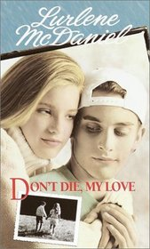 Don't Die, My Love