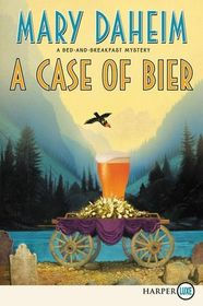 A Case of Bier (Bed-and-Breakfast, Bk 31) (Larger Print)