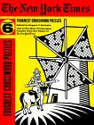 The New York Times Toughest Crossword Puzzles, Volume 6 (NY Times)