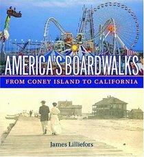 America's Boardwalks: From Coney Island to California
