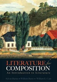 Literature for Composition: An Introduction to Literature Plus NEW MyLiteratureLab