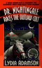 Dr. Nightingale Races the Outlaw Colt  (Deirdre Quinn Nightingale, Bk 9)