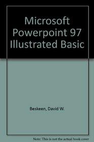 Microsoft PowerPoint 97 - Illustrated BASIC
