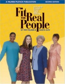 Fit for Real People: Sew Great Clothes Using ANY Pattern (Sewing for Real People series)