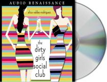 The Dirty Girls Social Club (Audio CD) (Abridged)
