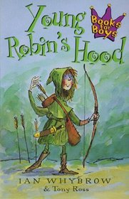 Young Robin's Hood (Books for Boys)