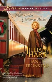 Mail-Order Christmas Brides: Her Christmas Family / Christmas Stars for Dry Creek (Love Inspired Historical, No 115)