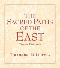 Sacred Paths of the East, The (3rd Edition)