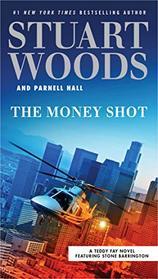 The Money Shot (Teddy Fay, Bk 2)