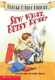 Sew What, Betsy Ross?