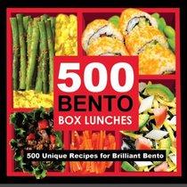 500 Bento Lunches: 500 Unique Recipes for Brilliant Bento