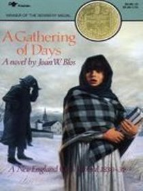 A Gathering of Days (A New England Girl's Journal 1830-32)