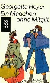 Ein Madchen ohne Mitgift (Charity Girl) (German Edition)