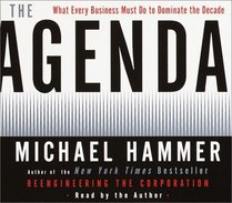 The Agenda : What Every Business Must Do to Dominate the Decade