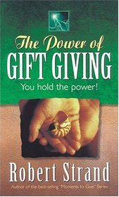 The Power of Gift Giving
