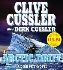 Arctic Drift (Dirk Pitt, Bk 20) (Audio CD) (Abridged)