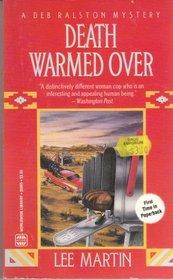 Death Warmed Over (Deb Ralston, Bk 4)