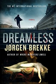 Dreamless: A Novel (Odd Singsaker)