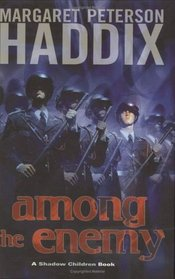 Among the Enemy (Shadow Children, Bk 6)