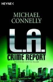 L. A. Crime Report (German Edition)