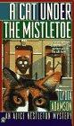 A Cat Under the Mistletoe (Alice Nestleton, Bk 13)