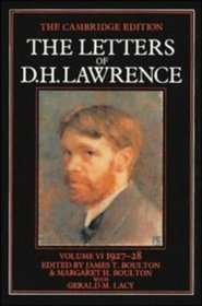 The Letters of D. H. Lawrence: Volume 6, March 1927-November 1928 (The Cambridge Edition of the Letters of D. H. Lawrence)