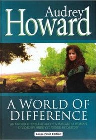 A World of Difference (Large Print)