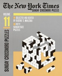 The New York Times Sunday Crossword Puzzles, Volume 11 (NY Times)