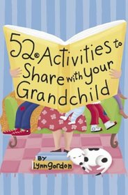 52 Activities to Share with Your Grandchild