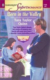 Born in the Valley (Shelter Valley Stories, Bk 7)  (Harlequin Superromance, No 1135)
